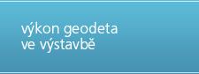 Výkon geodeta ve výstavbě